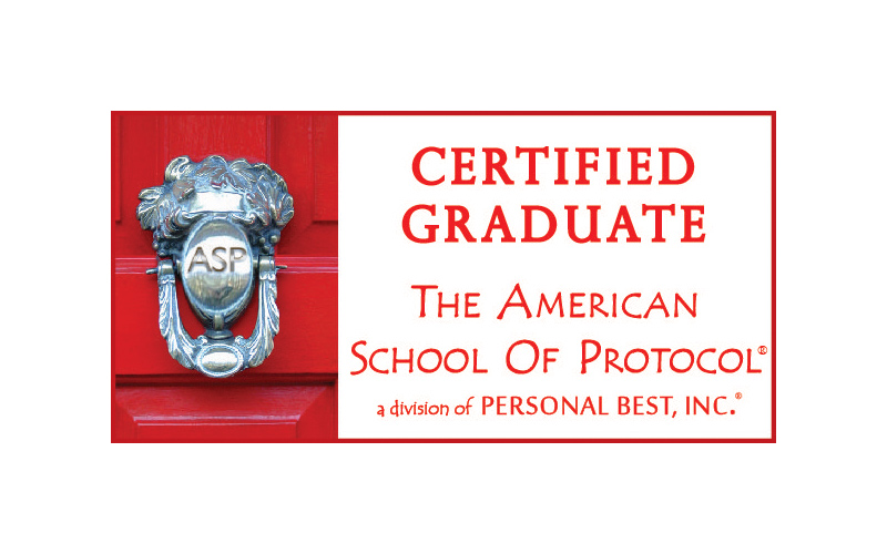 certified graduate of the american school of protocol